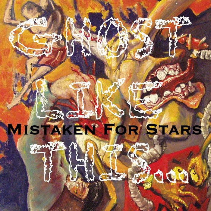 Mistaken For Stars cover art