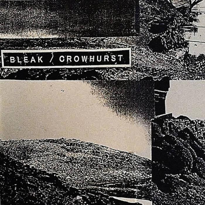 BLEAK split w/ Crowhurst cover art