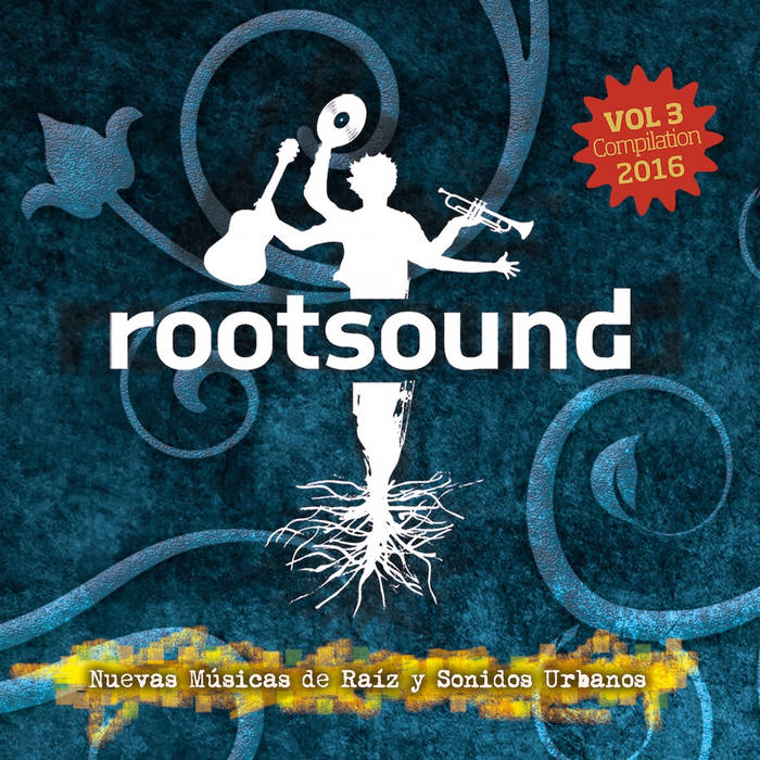 Rootsound Compilation Vol. 3 - 2016 cover art