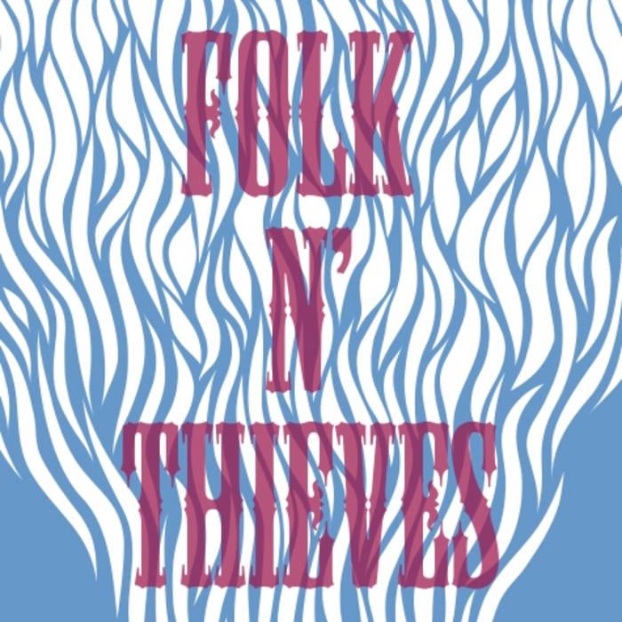 Folk 'N' Thieves EP cover art