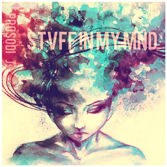 Stvff !n My Mnd [LP] cover art