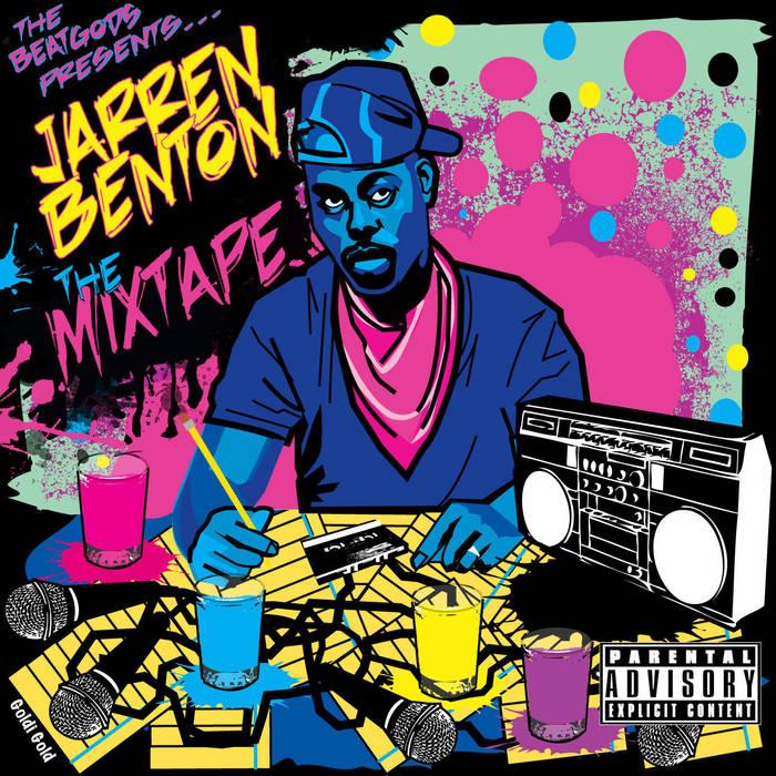 jarren benton the mixtape cover art