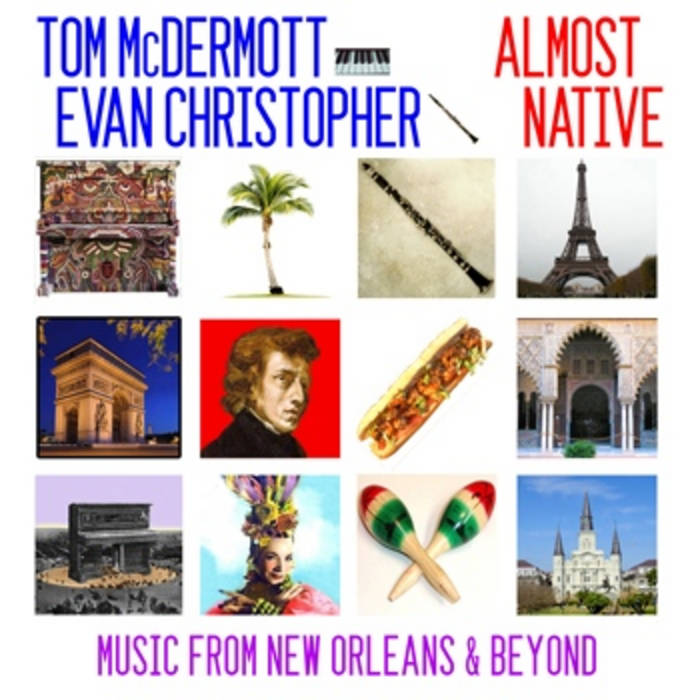 Tom McDermott and Evan Christopher - Almost Native cover art