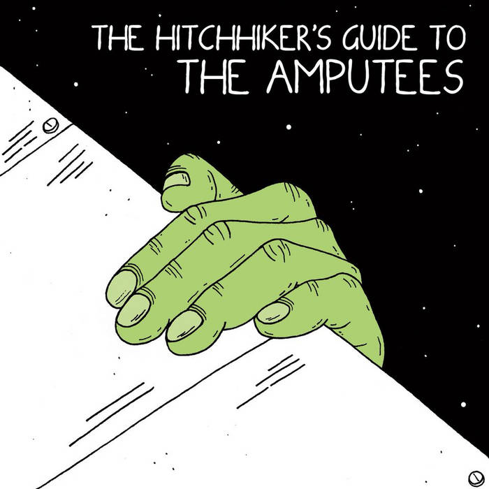 The Hitchhiker's Guide To The Amputees cover art