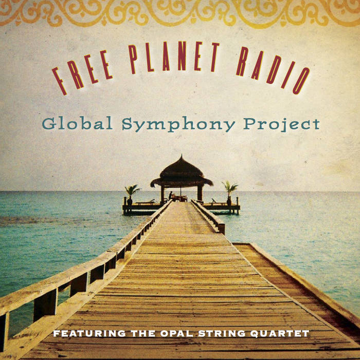 Global Symphony Project (feat. the Opal String Quartet) cover art