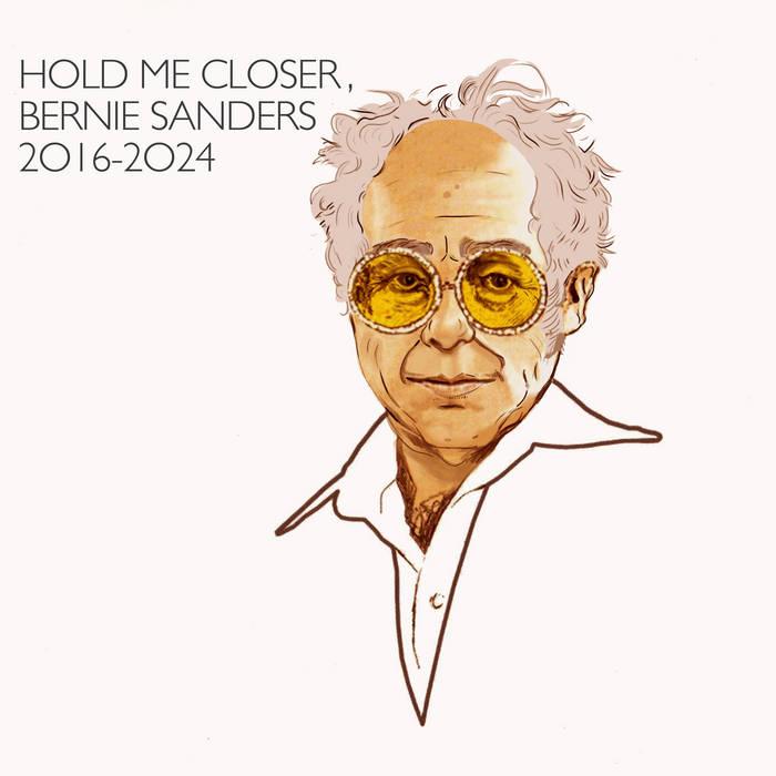 Hold Me Closer, Bernie Sanders cover art