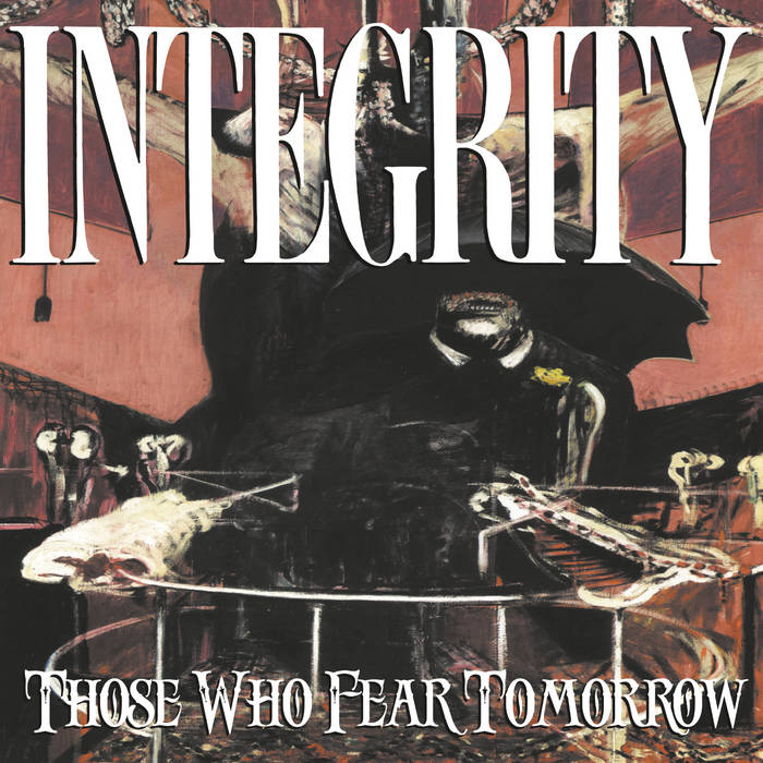 "INTEGRITY ""Those Who Fear Tomorrow"" (25th Anniversary Digital Remaster) cover art"