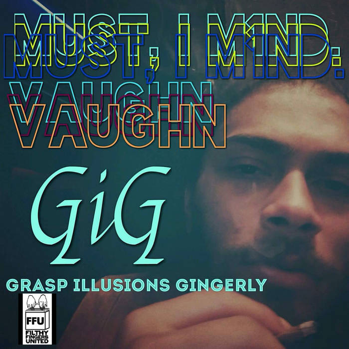 Grasp Illusions Gingerly cover art