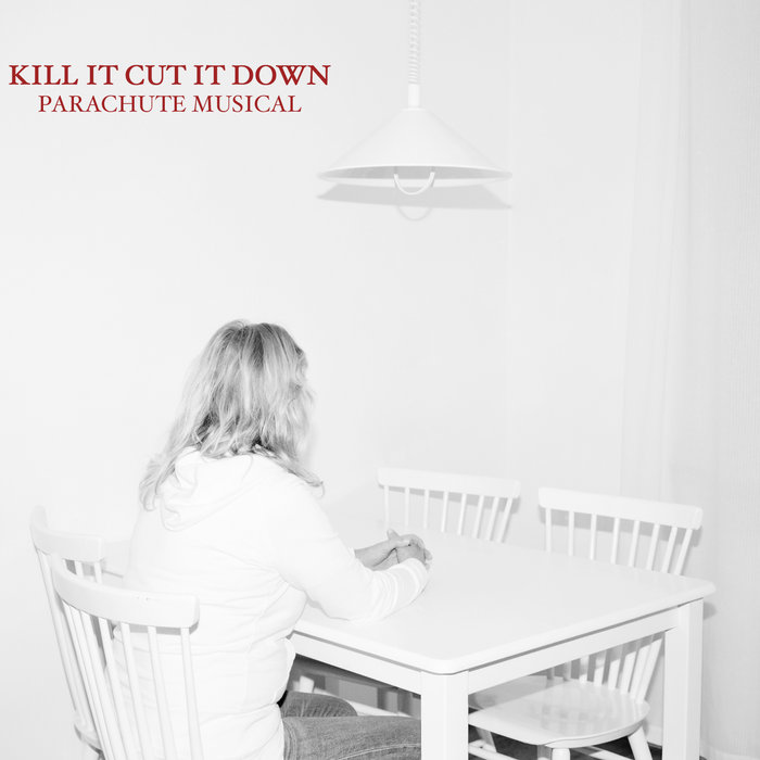 Kill It Cut It Down cover art