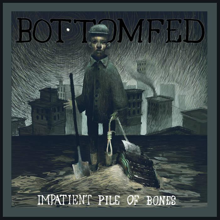 Impatient Pile of Bones cover art