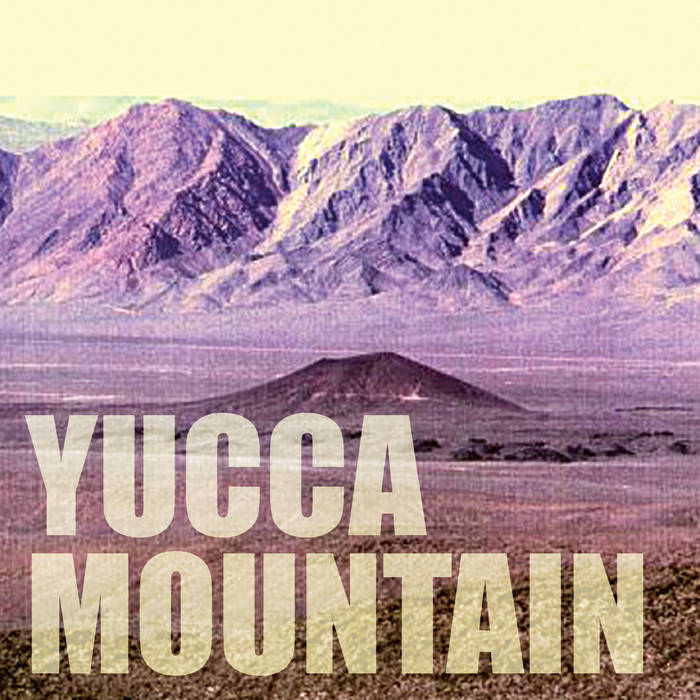 Yucca Mountain cover art