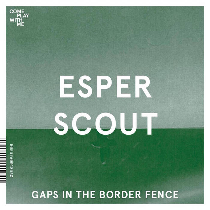 "Gaps in the Border Fence (Come Play With Me split 7"") cover art"