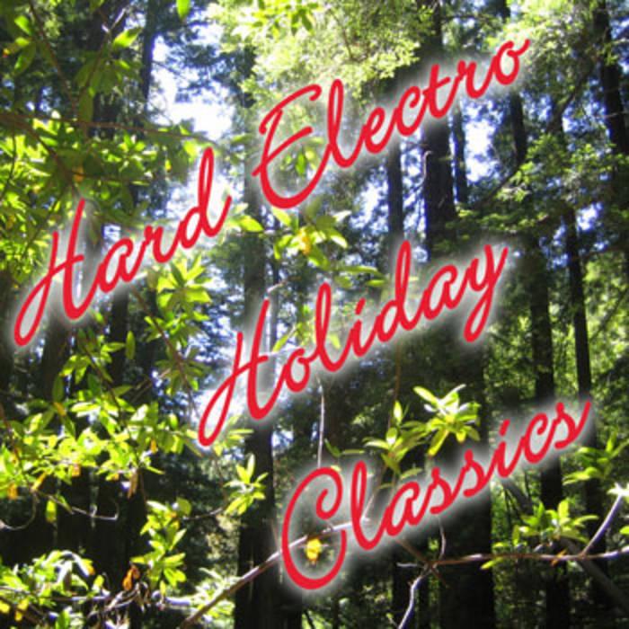 Hard Electro Holiday Classics cover art