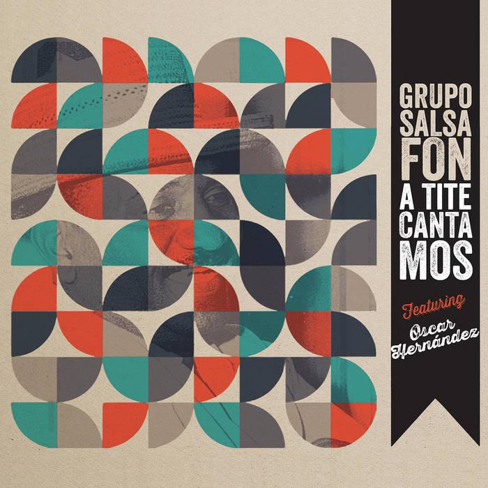 A Tite cantamos feat. Oscar Hernandez cover art