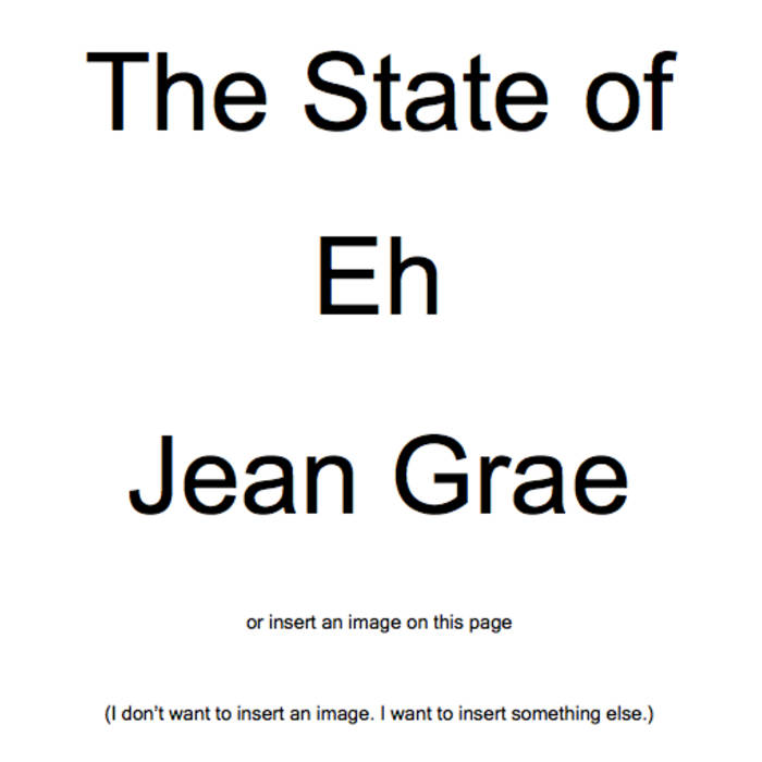 The State of Eh. A Read Along Album Book Thing. By Jean Grae. cover art