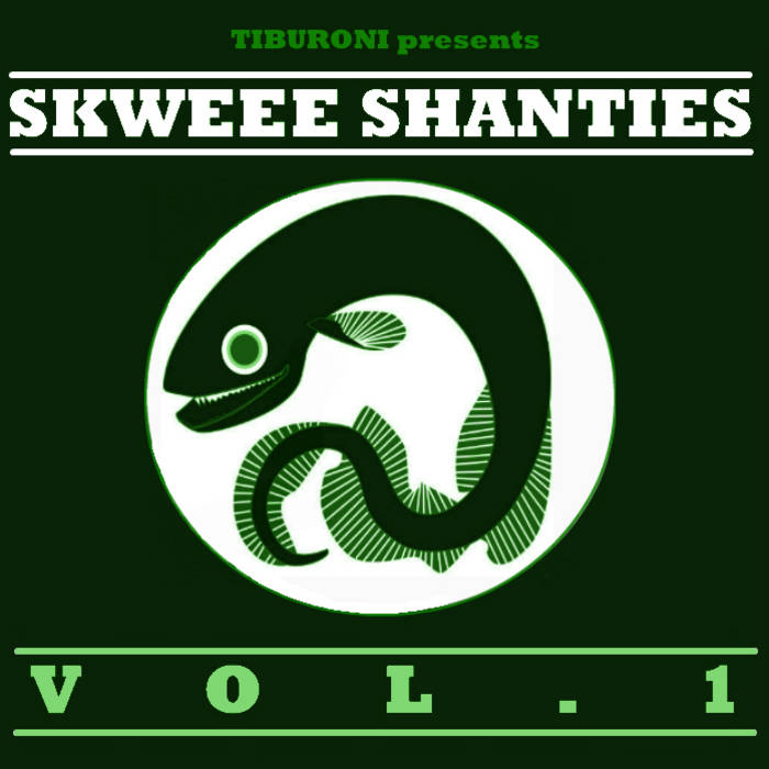 Skweee Shanties Vol. 1 cover art
