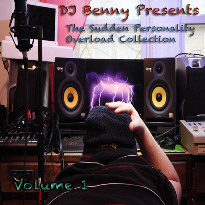 DJ Benny Presents: The Sudden Personality Overload Collection, Volume 1 (+ Instrumentals & Digital Booklet) cover art
