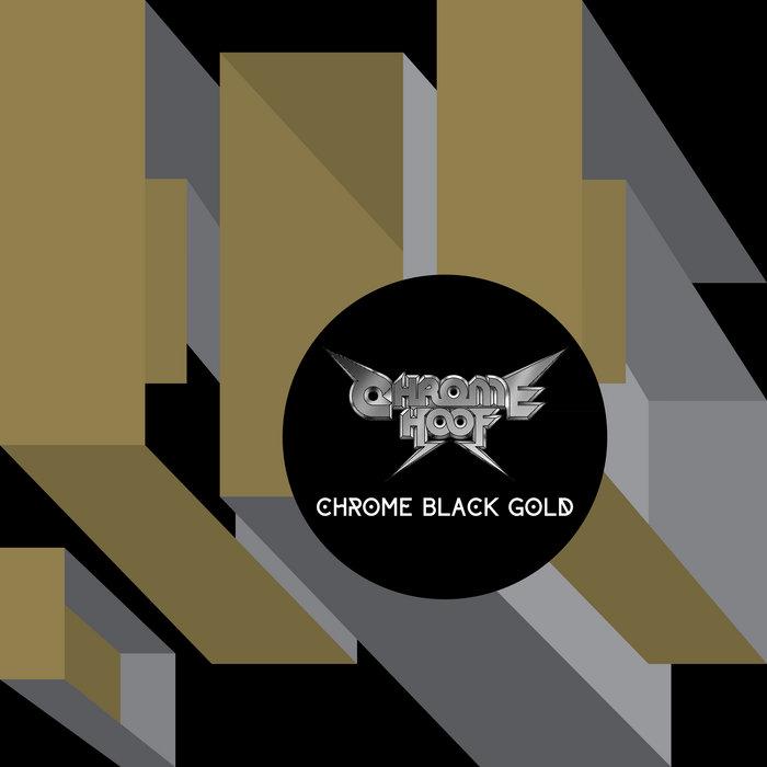 Chrome Black Gold cover art