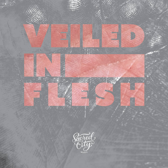 Veiled In Flesh cover art