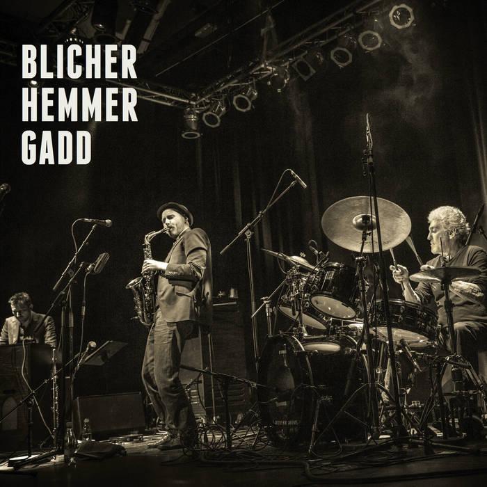 MICHAEL BLICHER  DAN HEMMER STEVE GADD cover art