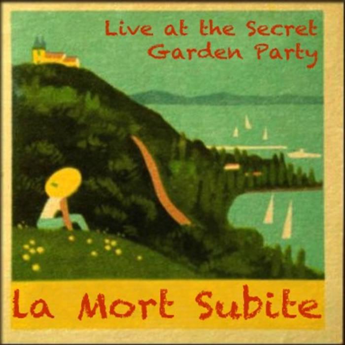 La Mort Subite @ the Secret Garden Party cover art