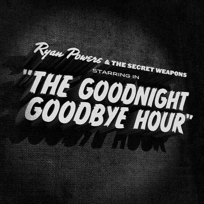 The Goodnight, Goodbye Hour LP cover art