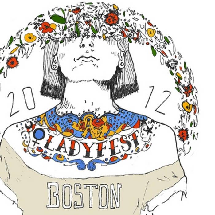 Ladyfest Boston 2012 sampler! cover art