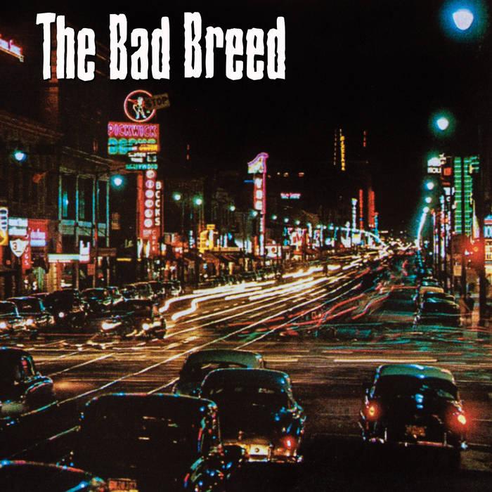 The Bad Breed E.P. cover art