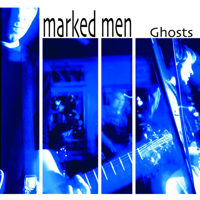 Marked Men - Ghosts cover art