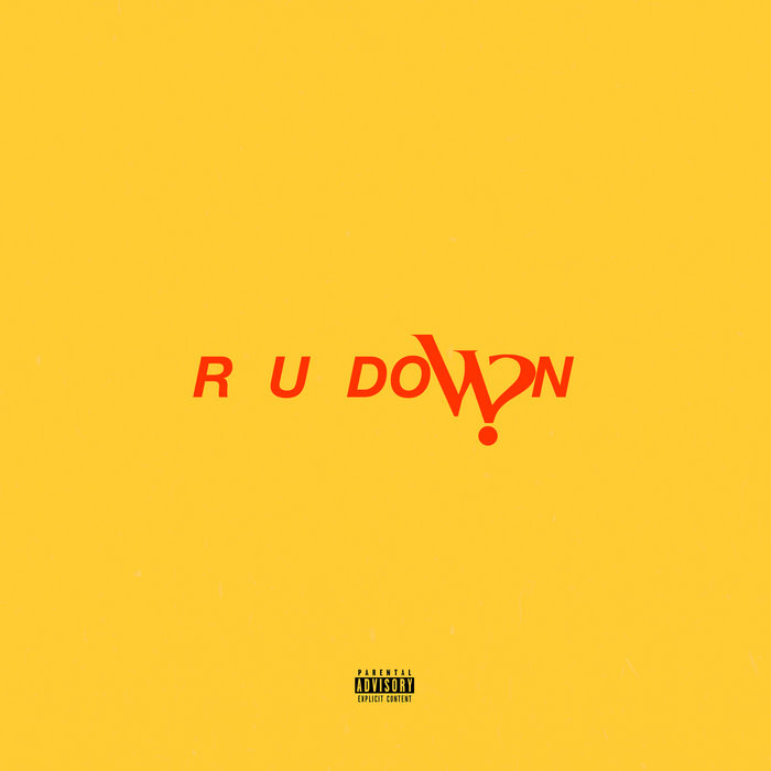R U DOWN cover art