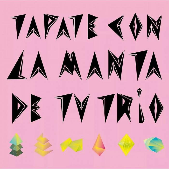 Tapate con la Manta de tu Trio cover art