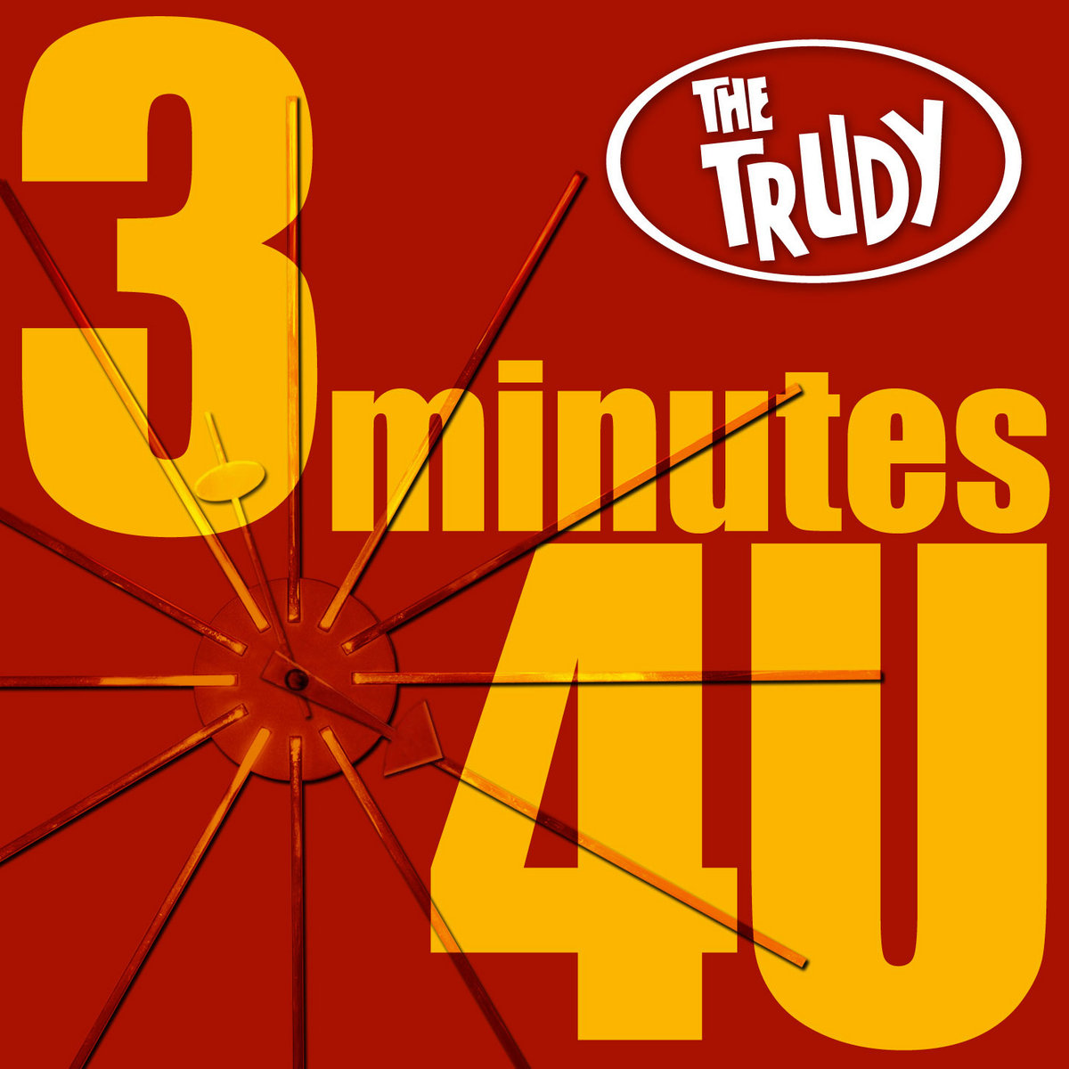 3 Minutes 4U by The Trudy