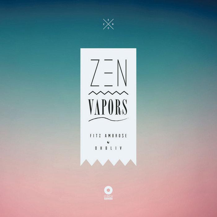 Zen Vapors cover art