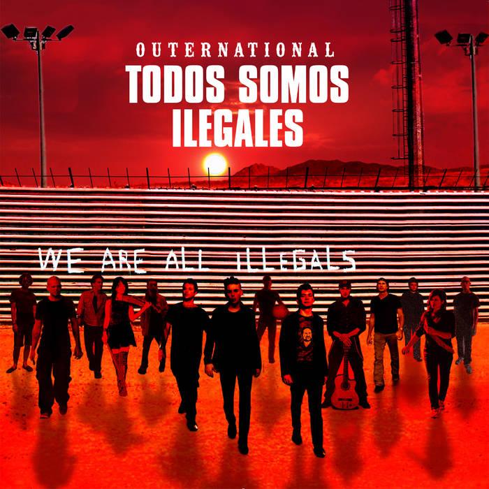 Todos Somos Ilegales cover art