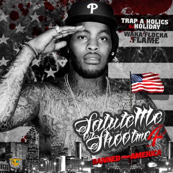 Salute Me Or Shoot Me 4: Banned From America cover art