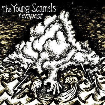 FT74 - The Young Scamels 'Tempest'