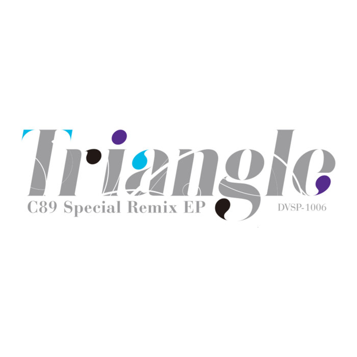 Triangle – C89 Special Remixes EP cover art