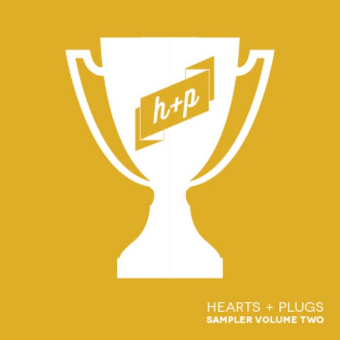 Hearts + Plugs Sampler, Volume 2 cover art
