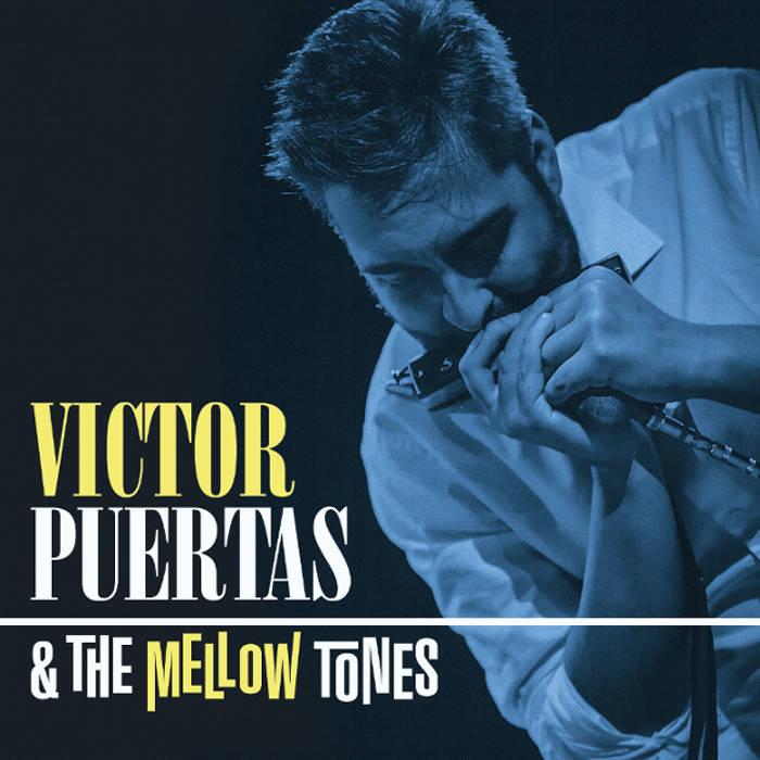 Victor Puertas & The Mellow Tones cover art