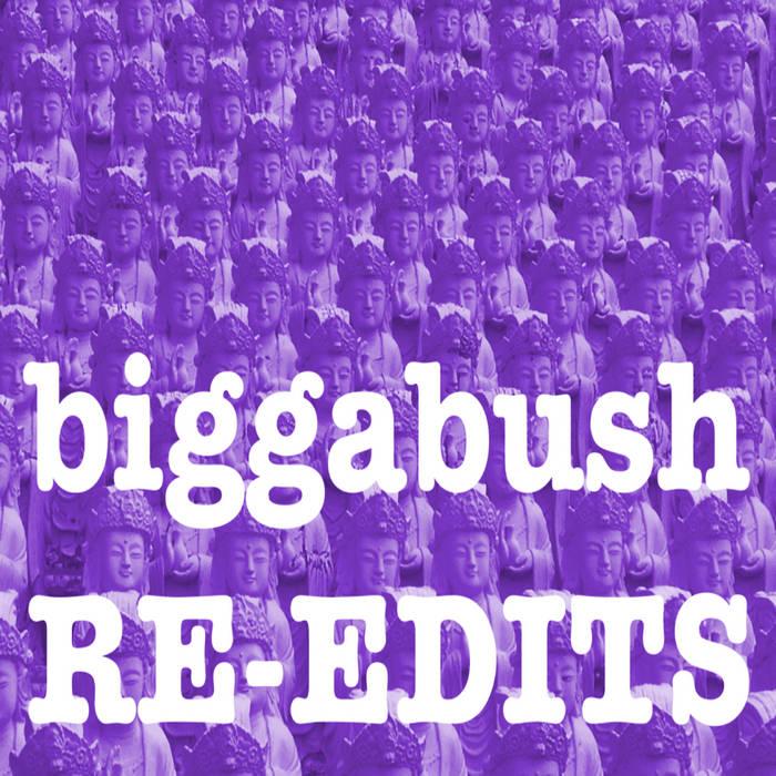 BiggaBush Re-Edits Volume Three cover art