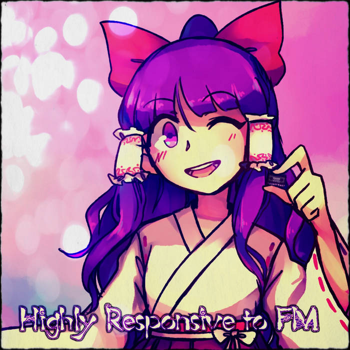 Highly Responsive to FM cover art