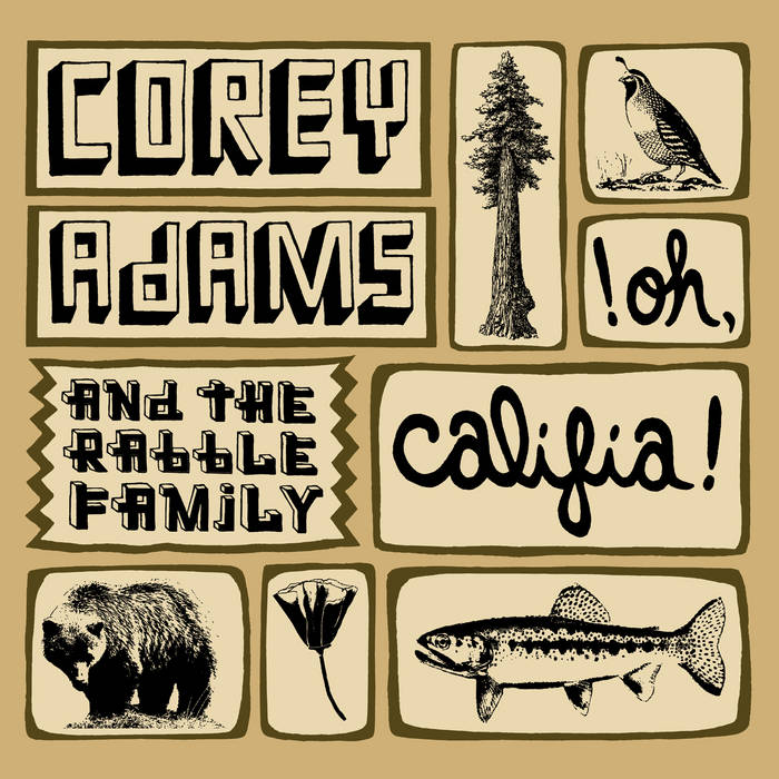 Corey Adams - Oh, Califia! cover art