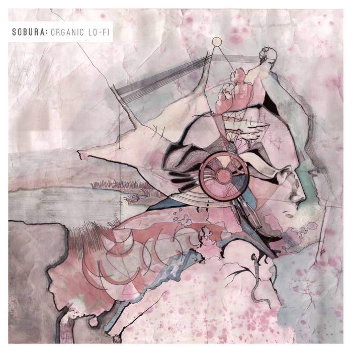 Sobura - Organic Lo-Fi LP cover art