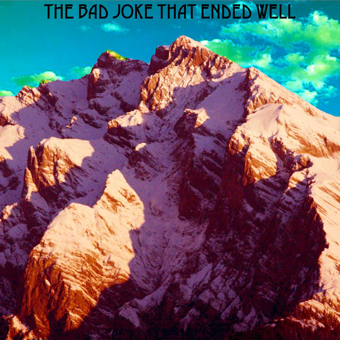 The Bad Joke That Ended Well cover art