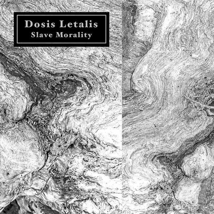 Dosis Letalis - Slave Morality cover art