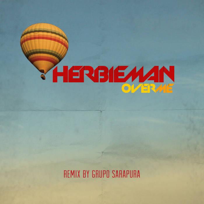 Over Me - Remix by Grupo Sarapura cover art