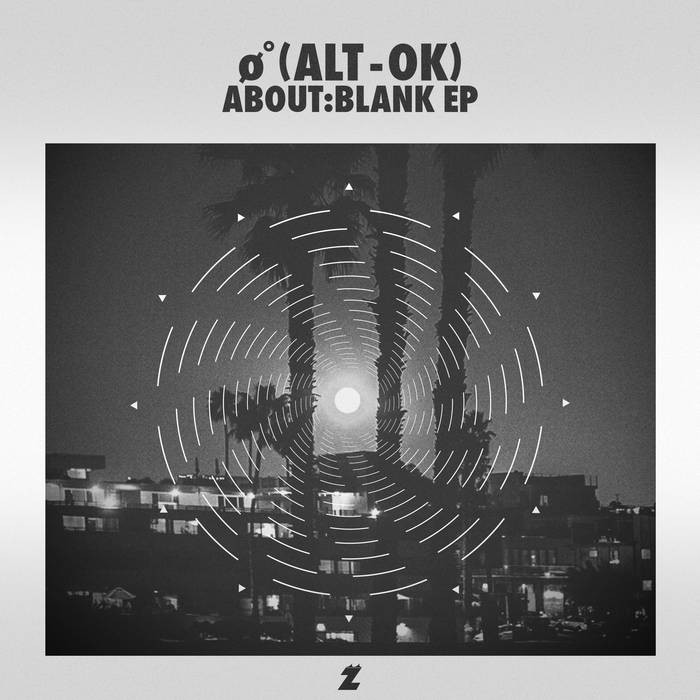 ZAK​-​007: Ø˚ (Alt - OK)-About:Blank EP (May 2016) cover art