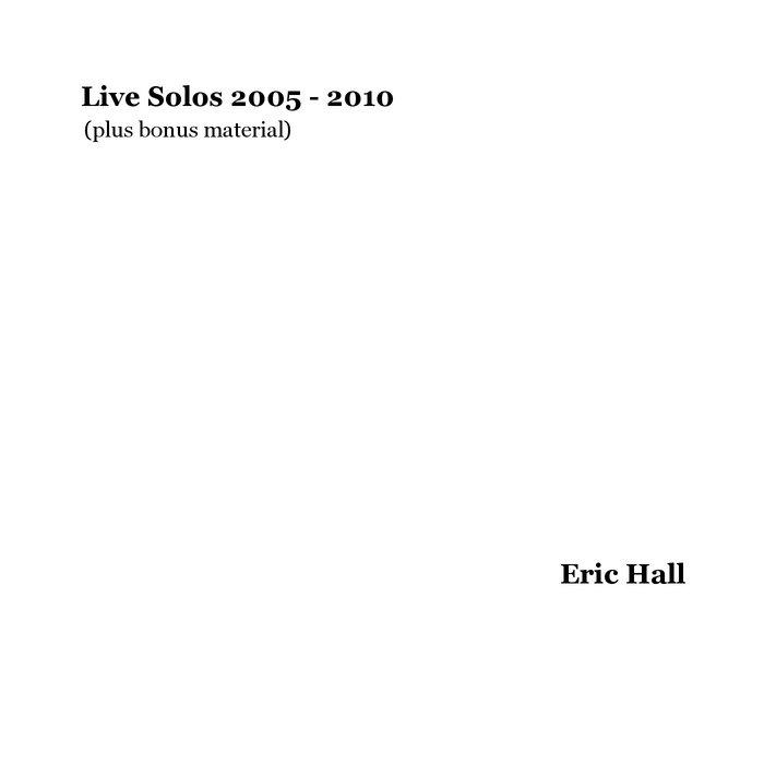 Live Solos 2005 - 2010 (plus bonus material) cover art