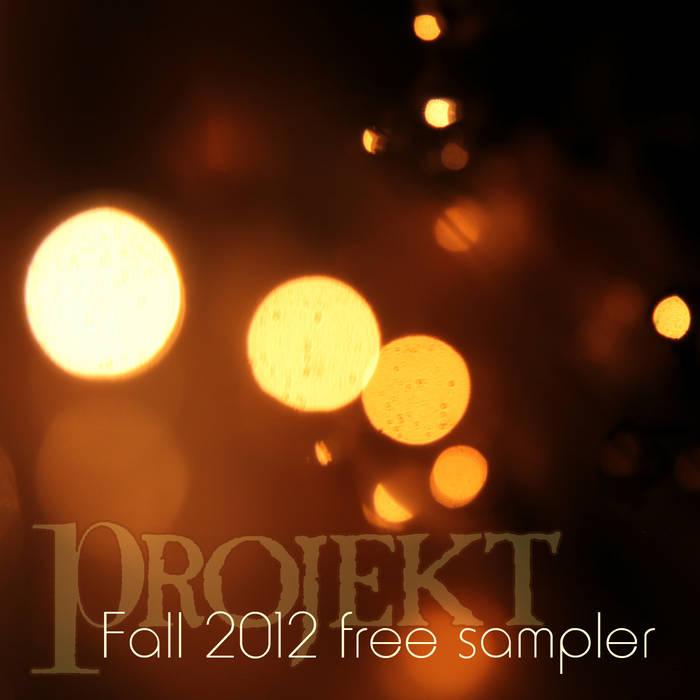 Projekt Fall 2012 Sampler (FREE!) cover art