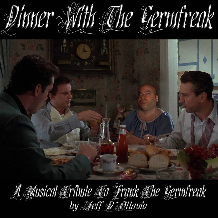 Dinner With The Germfreak cover art